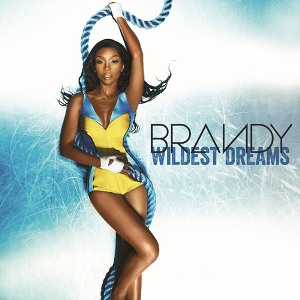 Wildest Dreams (Brandy song) single by Brandy Norwood