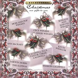 <i>Christmas: Our Gifts to You</i> 2000 studio album by The Winans