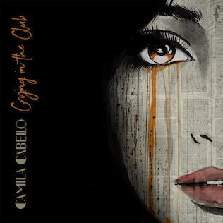 Crying in the Club 2017 single by Camila Cabello