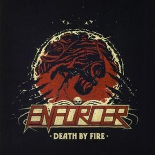 <i>Death by Fire</i> 2013 studio album by Enforcer