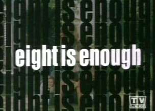 <i>Eight Is Enough</i> television series (1977-1981)