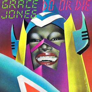 Do or Die (Grace Jones song) song by Grace Jones