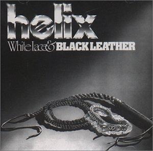 <i>White Lace & Black Leather</i> 1981 studio album by Helix