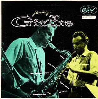 <i>Jimmy Giuffre</i> (album) 1955 studio album by Jimmy Giuffre