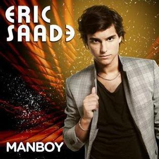 Manboy 2010 Eric Saade song