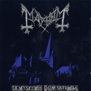 <i>De Mysteriis Dom Sathanas</i> 1994 studio album by Mayhem