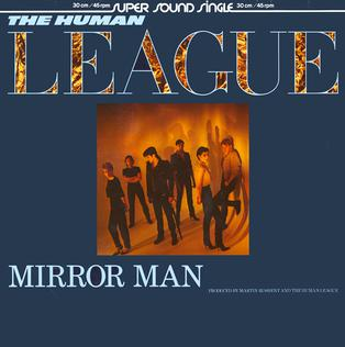 Mirror Man (The Human League song) 1982 single by The Human League
