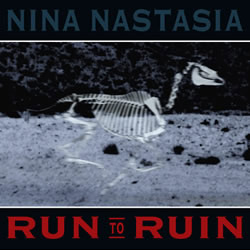 <i>Run to Ruin</i> 2003 studio album by Nina Nastasia