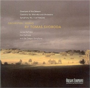 <i>Orchestral Works by Tomas Svoboda</i> 2003 studio album by Oregon Symphony