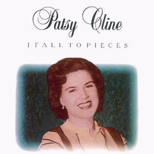 I Fall to Pieces 1961 single by Patsy Cline