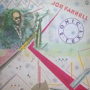 <i>Sonic Text</i> 1980 studio album by Joe Farrell