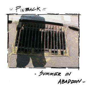 <i>Summer in Abaddon</i> 2004 studio album by Pinback