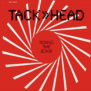 Ticking Time Bomb single by Tackhead