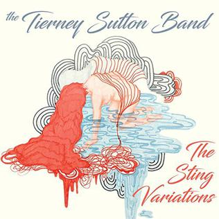 <i>The Sting Variations</i> 2016 studio album by The Tierney Sutton Band