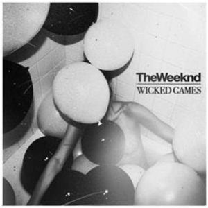 Wicked Games 2012 single by the Weeknd