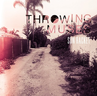 <i>Sun Racket</i> 2020 studio album by Throwing Muses