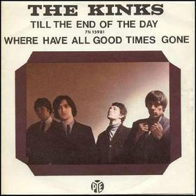 Till the End of the Day 1965 single by the Kinks