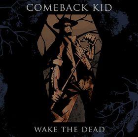<i>Wake the Dead</i> 2005 studio album by Comeback Kid