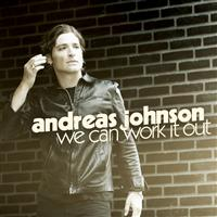 We Can Work It Out (Andreas Johnson song) 2010 single by Andreas Johnson