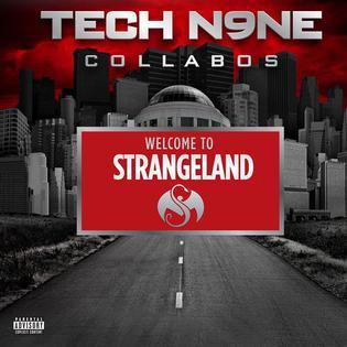 <i>Welcome to Strangeland</i> 2011 studio album by Tech N9ne