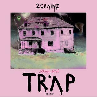 <i>Pretty Girls Like Trap Music</i> 2017 studio album by 2 Chainz
