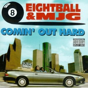 8Ball_%26_MJG_-_Comin%27_Out_Hard.jpg