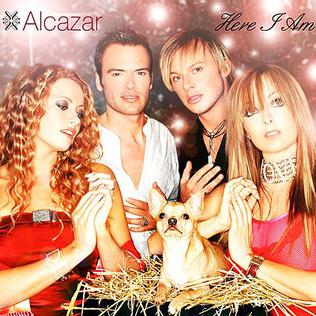 Here I Am (Alcazar song)