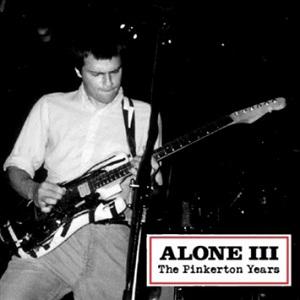 Alone III: The Pinkerton Years - Wikipedia