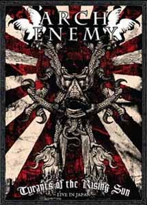 <i>Tyrants of the Rising Sun</i> 2008 video by Arch Enemy