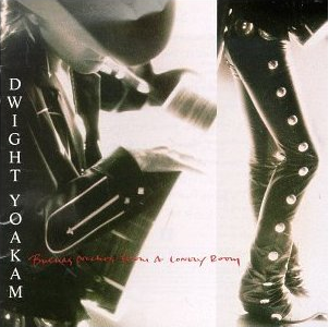 <i>Buenas Noches from a Lonely Room</i> 1988 studio album by Dwight Yoakam