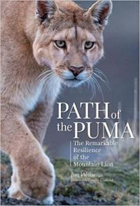 <i>Path of the Puma: The Remarkable Resilience of the Mountain Lion</i>