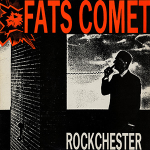 Rockchester single by Fats Comet