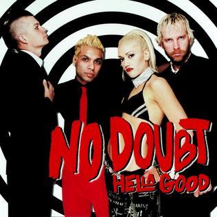 Hella Good 2002 single by No Doubt