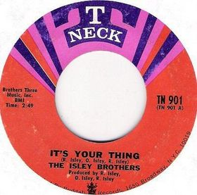 Titelbild des Gesangs Its Your Thing von The Isley Brothers