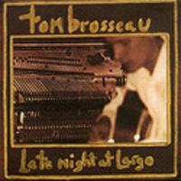 Tom Brosseau - Late Night at Largo