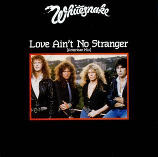Love Aint No Stranger 1984 song performed by Whitesnake