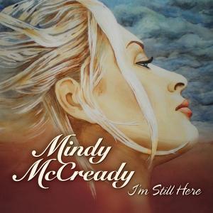 <i>Im Still Here</i> (album) 2010 studio album by Mindy McCready