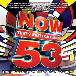 <i>Now Thats What I Call Music! 53</i> (American series) 2015 compilation album by various artists