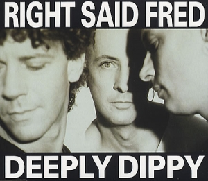 Deeply Dippy 1992 single by Right Said Fred