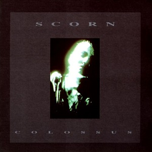 <i>Colossus</i> (Scorn album) 1993 studio album by Scorn