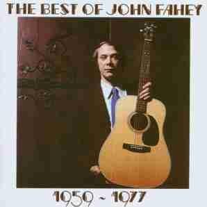 <i>The Best of John Fahey 1959–1977</i> 1977 greatest hits album by John Fahey