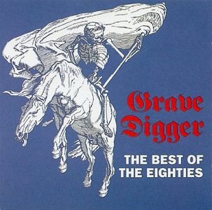 Grave Digger (heavy/power - Allemagne) The_Best_of_the_Eighties