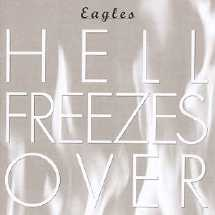 <i>Hell Freezes Over</i> Eagles album