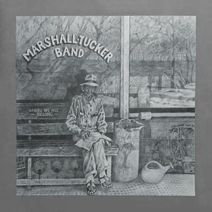 <i>Where We All Belong</i> 1974 studio album /live album by The Marshall Tucker Band