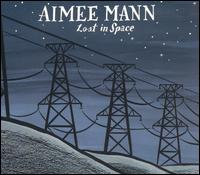 <i>Lost in Space</i> (album) 2002 studio album by Aimee Mann
