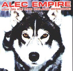 <i>Low on Ice (The Iceland Sessions)</i> 1995 studio album by Alec Empire