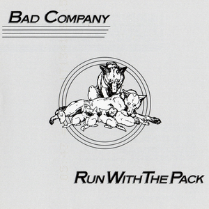 Image result for bad company run with the pack