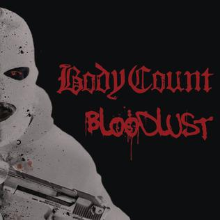 <i>Bloodlust</i> (Body Count album) 2017 studio album by Body Count