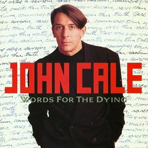 <i>Words for the Dying</i> 1989 studio album by John Cale