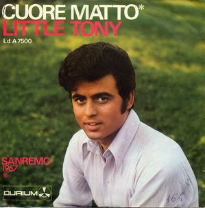 Cuore matto 1967 single by Little Tony